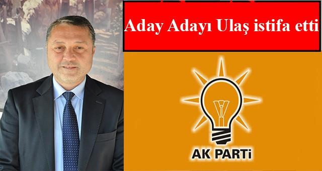 AKP MECLİS ÜYESİ ADAY ADAYI  ADAYLIKTAN ÇEKİLDİ..