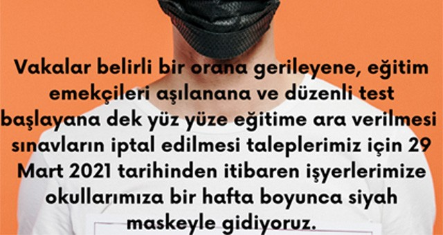 """EĞİTİM SEN: """"AŞILAMA YAPILANA KADAR YÜZ YÜZE EĞİTİME ARA VERİLSİN!"""""""