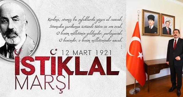 """Muğla Valisi Orhan Tavlı'nın """"12 Mart İstiklal Marşı'nın Kabulü ve Mehmet Akif Ersoy'u Anma Günü"""" Mesajı"""
