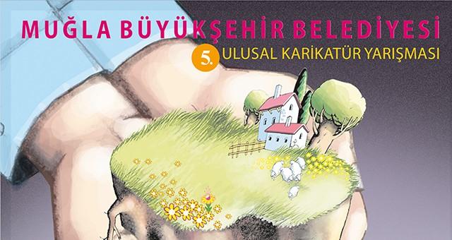 Muğla Büyükşehir'in Düzenlediği  5. Ulusal Karikatür Yarışması başvuruları  17 Mayıs'ta sona eriyor