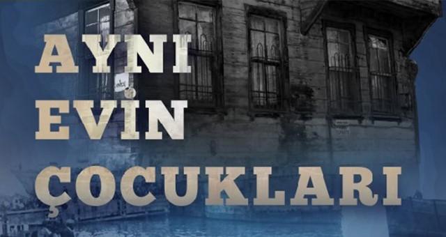 """Hasan Özgen, Belgesel Filmi gösterimi için Milas'a geliyor -""""AYNI EVİN ÇOCUKLARI"""""""