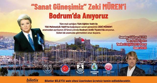 """""""SANAT GÜNEŞİ"""" ZEKİ MÜREN VEFATININ 23'ÜNCÜ YIL DÖNÜMÜNDE BODRUM'DA ANILACAK"""