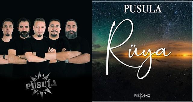PUSULA'NIN YENİ TEKLİSİ 'RÜYA', YAYINDA