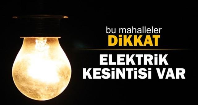 DİKKAT! ELEKTRİK KESİNTİSİ..