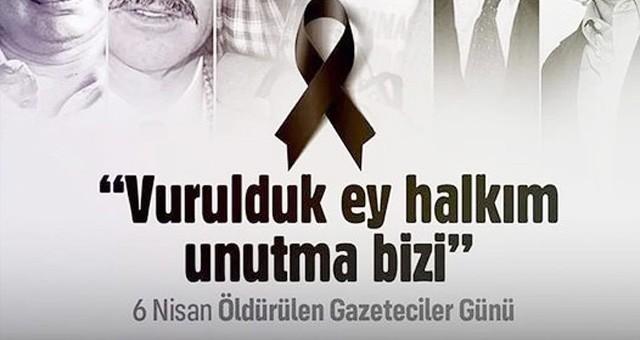 """BAŞKAN TOKAT 'ÖLDÜRÜLEN GAZETECİLER""""İ ANDI.."""