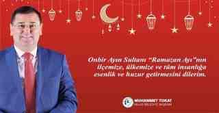 Başkan Tokat'tan Ramazan Ayı Mesajı