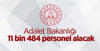Adalet Bakanlığı 11484 personel alacak